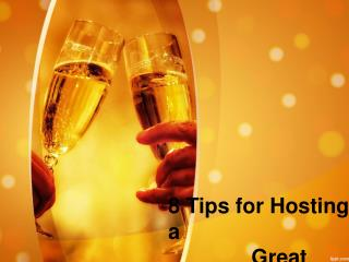 7 Tips for Hosting a Great Party