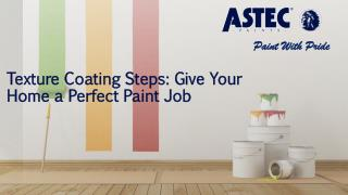 Texture Coating Steps: Give Your Home a Perfect Paint Job