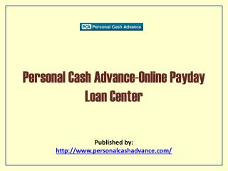 Personal Cash Advance-Online Payday Loan Center
