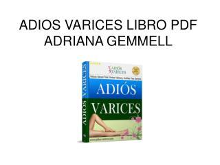 Adios Varices libro pdf Adriana Gemmell