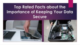 Top Rated Facts about the Importance of Keeping Your Data Secure