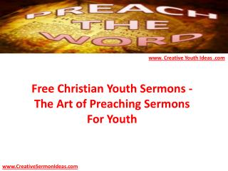 Free Christian Youth Sermons - The Art of Preaching Sermons For Youth