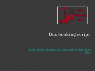 Bus booking script , Redbus clone , Bus reservation system , Bus ticket booking , Bus ticket reservation