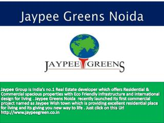 Avail superb spacious property by Jaypee Greens Noida
