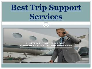 Best Trip Support Services