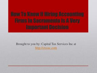 How To Know If Hiring Accounting Firms In Sacramento Is A Very Important Decision