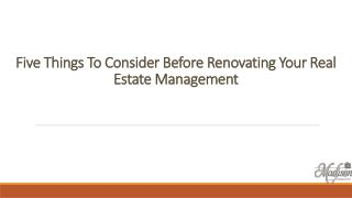 Five Things To Consider Before Renovating Your Real Estate Management
