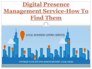 Digital Presence Management Service-How To Find Them