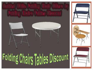 Molded White Folding Chair Offers by Folding Chairs Tables Discount