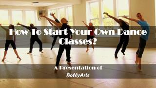 How To Start Your Own Dance Classes