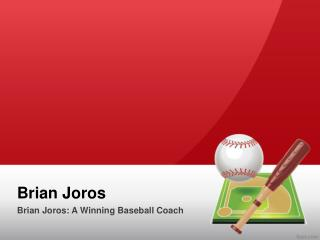 Brian Joros: A Winning Baseball Coach