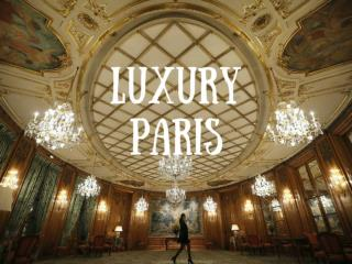 Luxury Paris