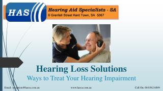Hearing Loss Solutions: Ways to Treat Your Hearing Impairment