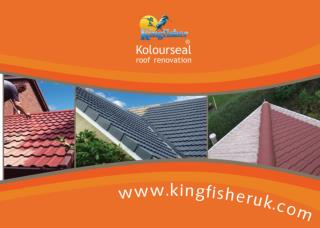 "Why Choose Kingfisher "" Kolourseal""?"
