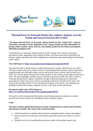 Thermal Power In Venezuela, Market Outlook To 2025, Update 2015 Research Report