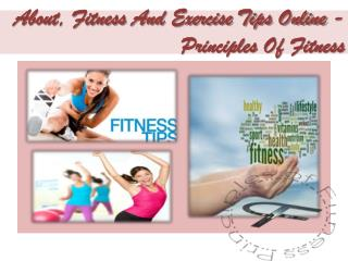 About, Fitness And Exercise Tips Online - Principles Of Fitness