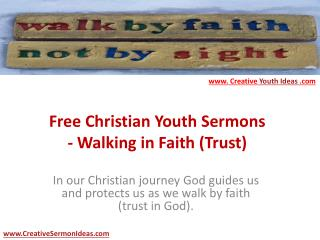 Free Christian Youth Sermons - Walking in Faith (Trust)