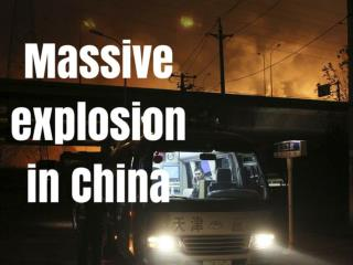 Massive explosion in China
