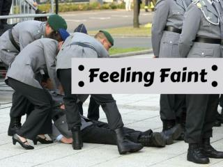 Feeling faint