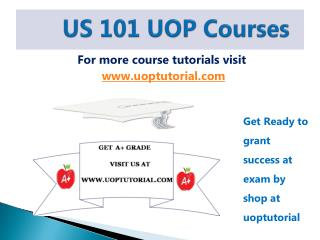 US 101 UOP Tutorial Course/Uoptutorial
