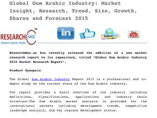 Latest Report on Global Gum Arabic Industry 2015 Market Research