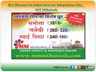 Best Discount On Indian Sweet for Independence Day - MM Mithaiwala
