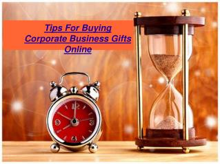Tips For Buying Corporate Business Gifts Online