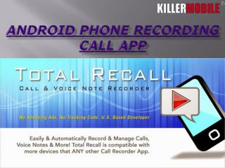 Record A Phone Call Application