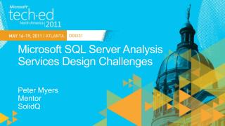 Microsoft SQL Server Analysis Services Design Challenges