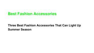 Cute fashion accessories always help bring out your outfit.pdf
