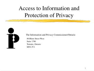 Access to Information and Protection of Privacy