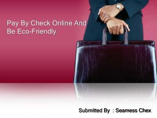 Pay By Check Online And Be Eco-Friendly