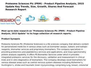 Proteome Sciences Plc (PRM) - Product Pipeline Analysis, 2015 Update