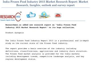 India Frozen Food Industry 2015 Market Research Report