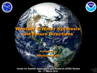Weather & Water Synthesis  and Future Directions
