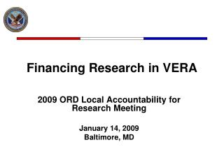 Financing Research in VERA