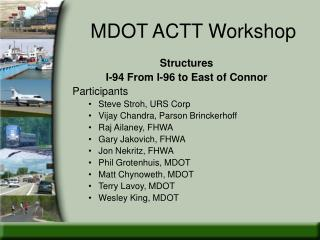 MDOT ACTT Workshop