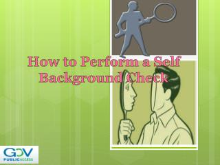 How to Perform a Self Background Check