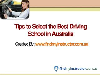 Learn To Drive With Best Driving School By Compare It@ www.findmyinstructor.com.au
