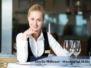 Giselle Halwani - Managerial Skills