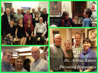 Dr. Arthur Kanev - Pursuing Happiness