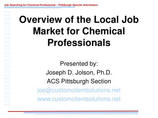 Overview of the Local Job Market for Chemical Professionals