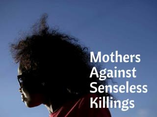 Mothers Against Senseless Killings