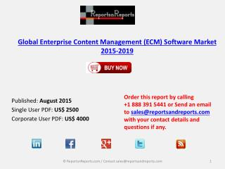 Global Enterprise Content Management (ECM) Software Market 2015-2019