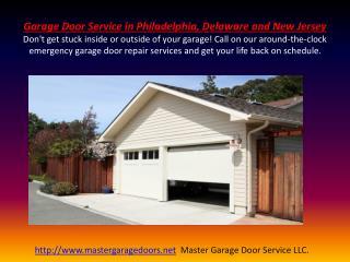 Garage Door Services in Philadelphia, Delaware and New Jersey