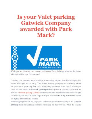 Is your Valet parking Gatwick Company awarded with Park Mark