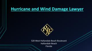 Hurricane and Wind Damage Attorney South Florida
