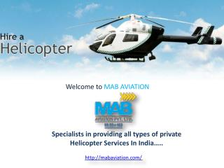 Private Helicopter Services In India!!