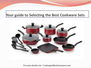 Your guide to Selecting the Best Cookware Sets