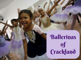 Ballerinas of Crackland
